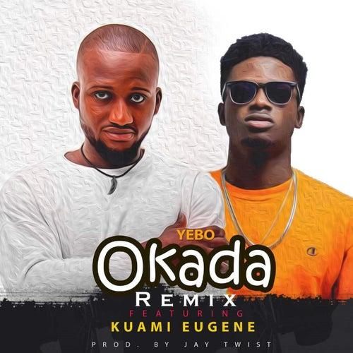 Okada (Remix) by Yebo