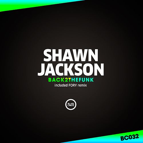 Back 2 The Funk EP by Shawn Jackson