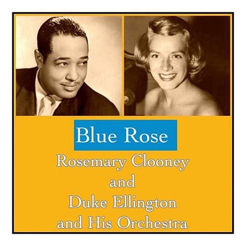 Blue Rose by Duke Ellington