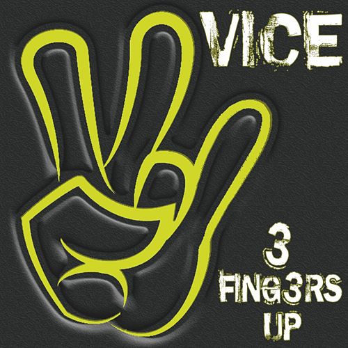 3 Fingers Up von Vice