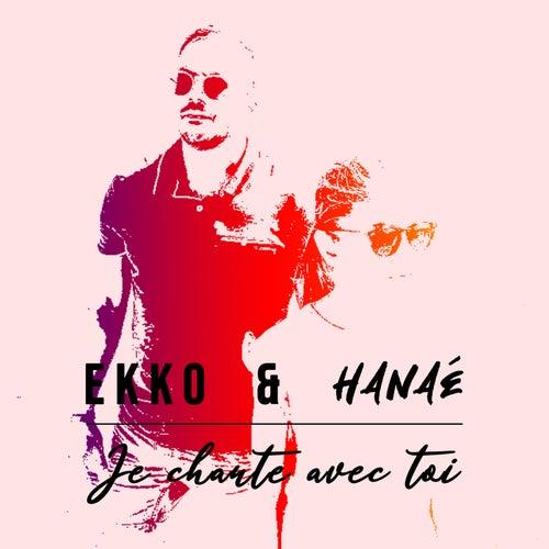 Je chante avec toi by Ekko