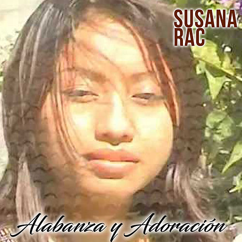 ALABANZA Y ADORACION by Susana