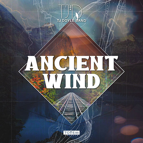 Ancient Wind by T.J. Doyle