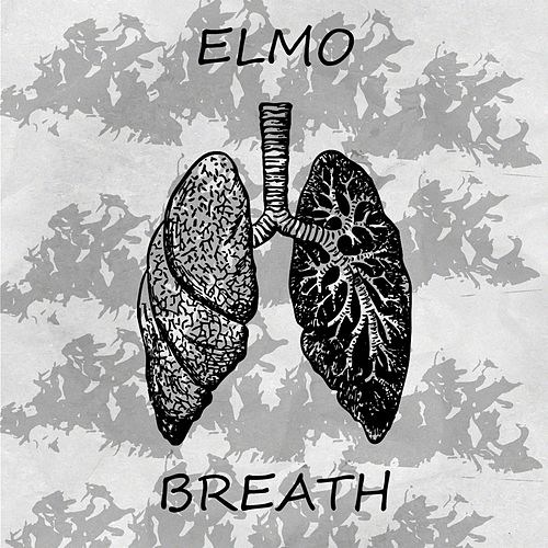 Breath by Elmo