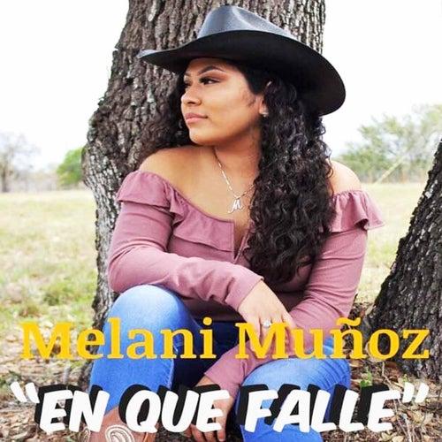 En Que Falle by Melani Munoz