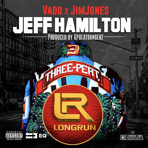 Jeff Hamilton (feat. Jim Jones) by Vado