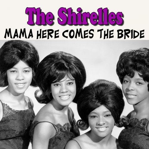 Mama Here Comes the Bride de The Shirelles