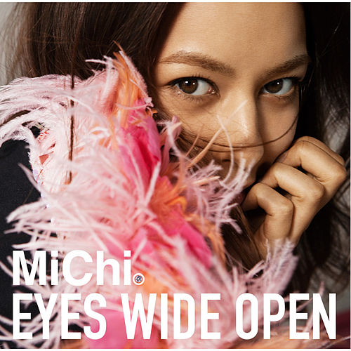 Eyes Wide Open by Michi