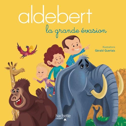 La grande évasion de Aldebert