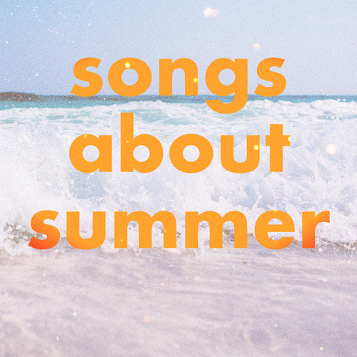 Songs About Summer de Various Artists