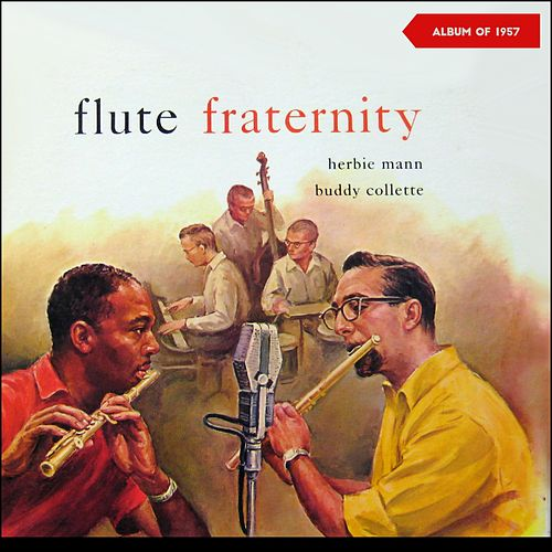Flute Fraternity (Album of 1957) de Herbie Mann