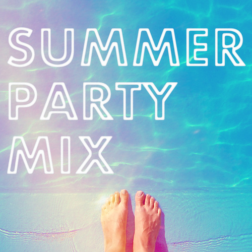 Summer Party Mix by Various Artists