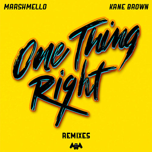 One Thing Right (Remixes) von Marshmello