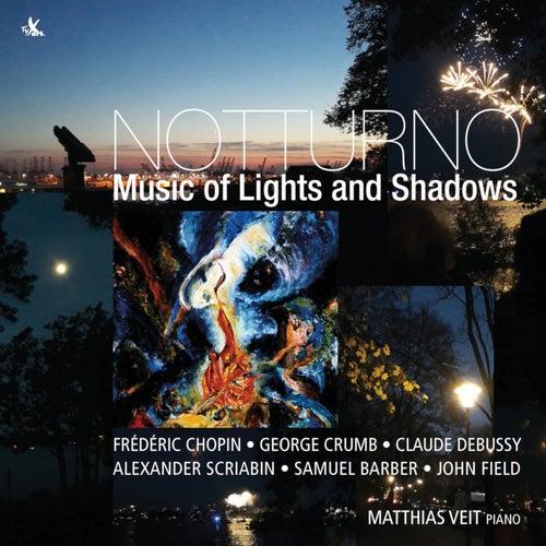 Notturno: Music of Lights and Shadows von Matthias Veit
