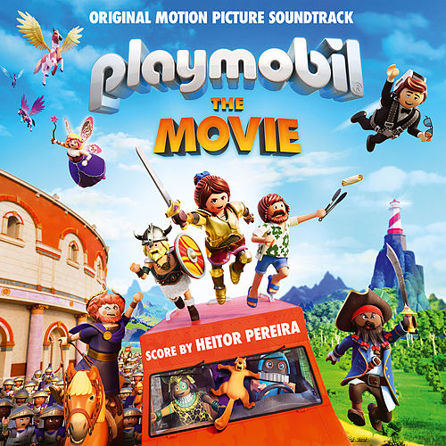 Playmobil: The Movie (Original Motion Picture Soundtrack) von Various Artists