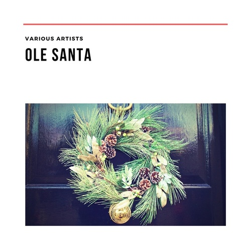 Ole Santa by Various Artists