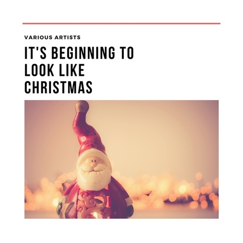 It's Beginning to Look Like Christmas de Various Artists