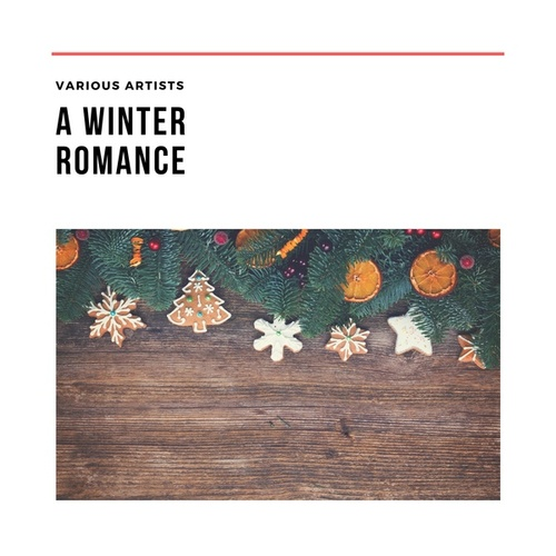 A Winter Romance by Various Artists