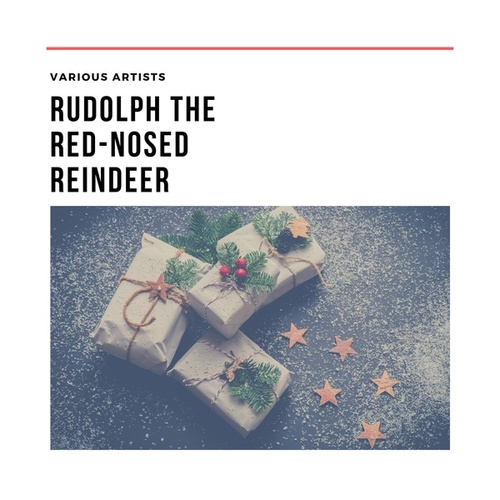 Rudolph the Red-Nosed Reindeer von Various Artists
