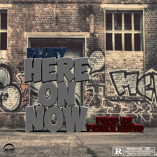 Here On Now by Bluey