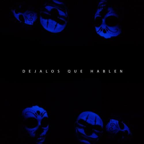Dejalos Que Hablen by Popechino