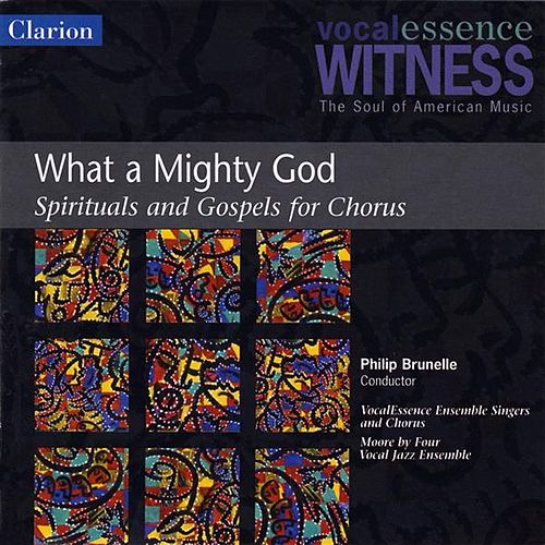 What a Mighty God: Spirituals and Gospels for Chorus von Various Artists