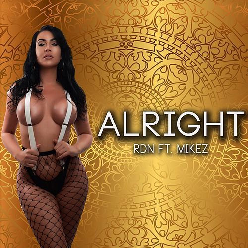 Alright by Rdn