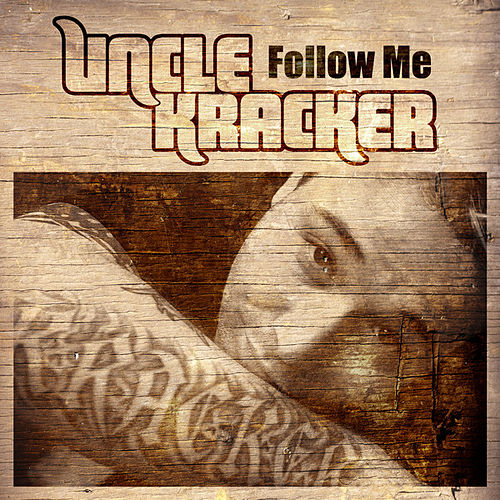 Follow Me de Uncle Kracker
