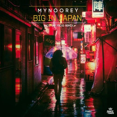 Big In Japan by Mynoorey