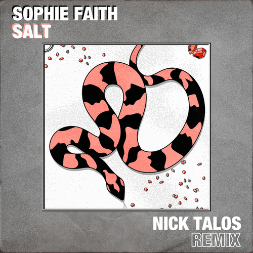 Salt (Nick Talos Remix) by Sophie Faith