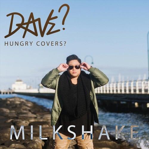 Milkshake by Dave