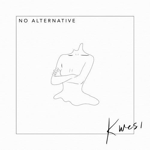 No Alternative de Kwesi