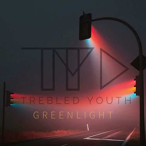 Green Light de Trebled Youth