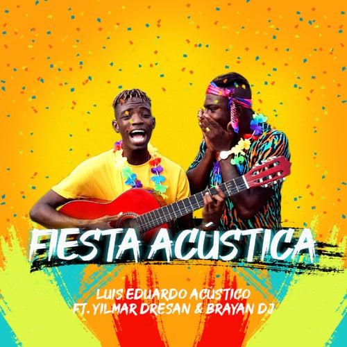 Fiesta Acústica by Luis Eduardo Acústico
