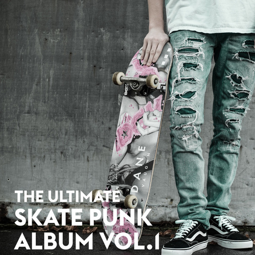 The Ultimate Skate Punk Album Vol.1 de Various Artists