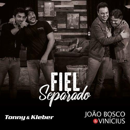 Fiel Separado by Tonny e Kleber