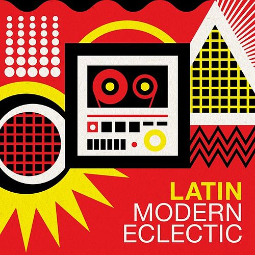 Latin Modern Eclectic von Various Artists