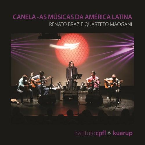 Canela - As Músicas da América Latina (ao Vivo) de Renato Braz