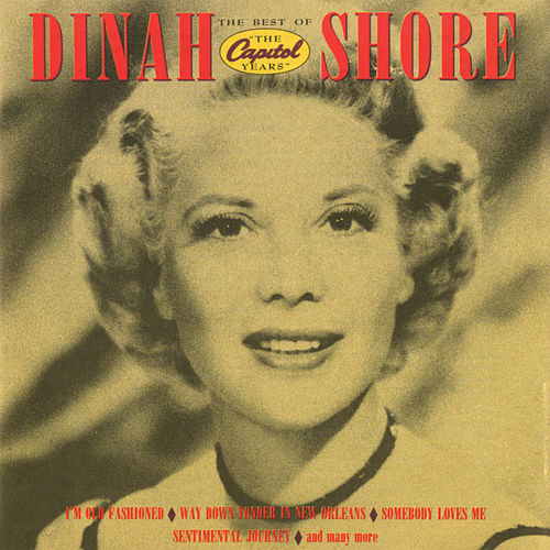The Best Of The Capitol Years by Dinah Shore