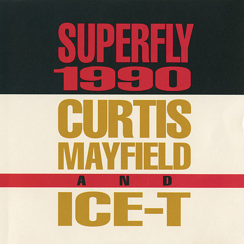 Superfly 1990 von Curtis Mayfield