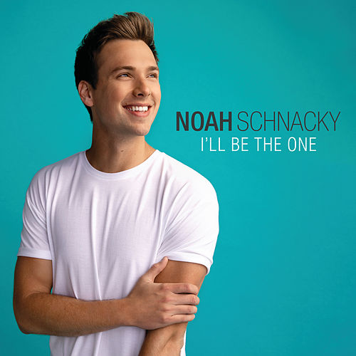 I'll Be The One by Noah Schnacky