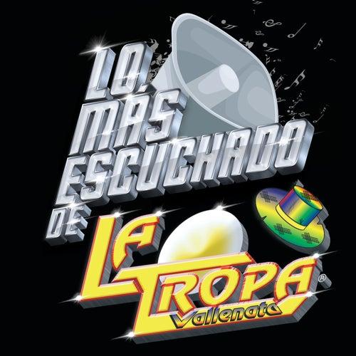Lo Más Escuchado De by La Tropa Vallenata