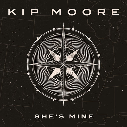 She's Mine by Kip Moore