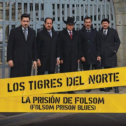 La Prisión De Folsom (Folsom Prison Blues) de Los Tigres del Norte