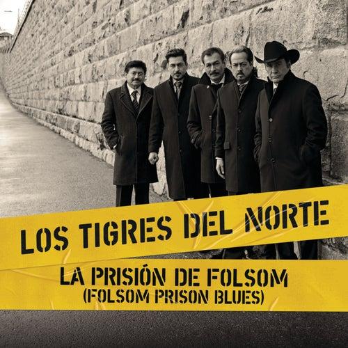 La Prisión De Folsom (Folsom Prison Blues) (Live At Folsom Prison) de Los Tigres del Norte