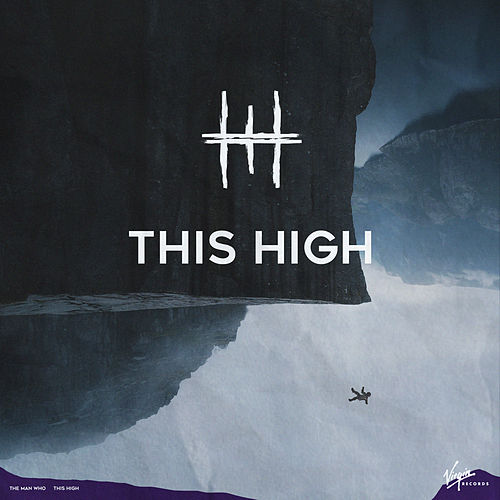 This High de The Man Who