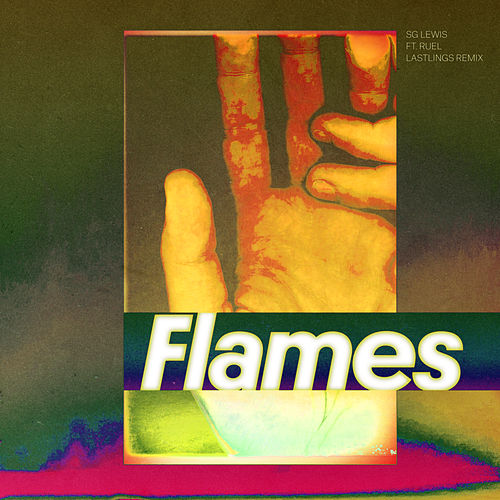 Flames (Lastlings Remix) by SG Lewis