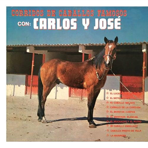 Corridos De Caballos Famosos Con by Carlos y José