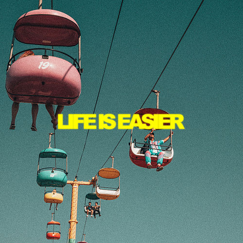 Life Is Easier von Palastic