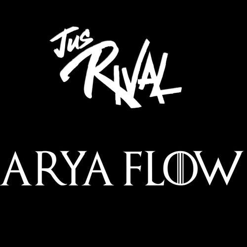 Arya Flow di Jus Rival